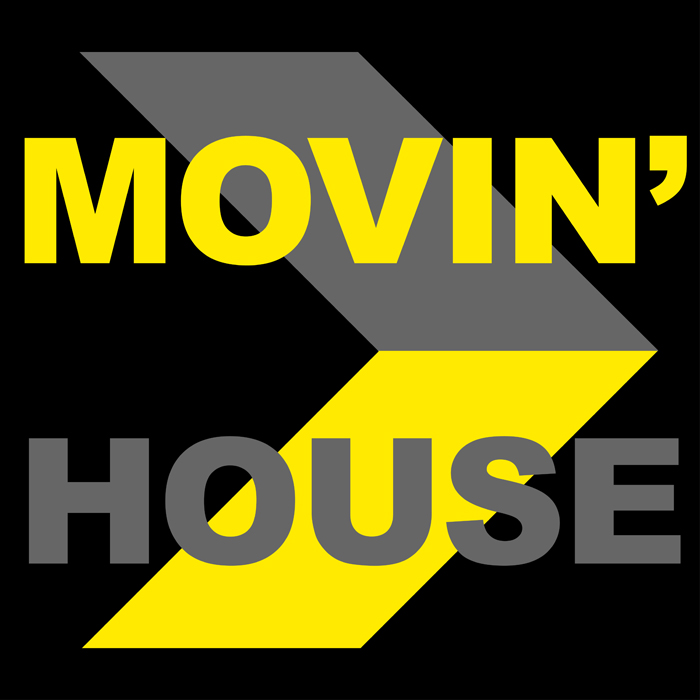 Movin House
